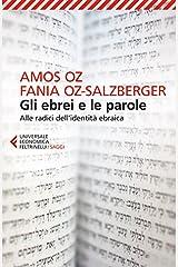 Gli ebrei e le parole: Alle radici dell'identità ebraica (Italian Edition) Format Kindle