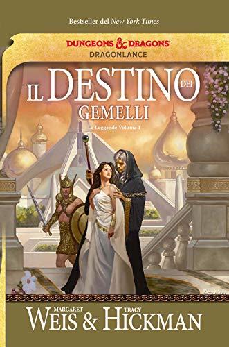 Il destino dei gemelli. Le leggende di DragonLance (Vol. 1)