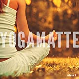 Yogamatte, Vol. 1 (Yoga Meditation Chill Out Tunes)