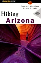 Hiking Arizona (State Hiking Guides Series)
