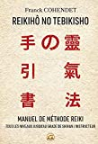 Reikihô no tebikisho - Manuel de méthode reiki
