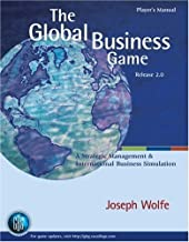 The Global Business Game: A Simulation in Strategic Management and International Business by Joseph Wolfe (2002-07-12)