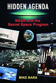 Hidden Agenda  NASA and the Secret Space Program