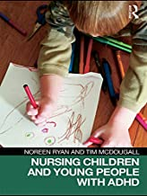 Nursing Children and Young People with ADHD (English Edition)