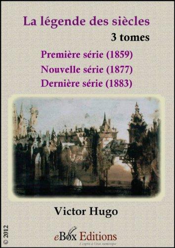 La légende des siècles (1859-1883) : 3 tomes