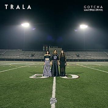 Gotcha (Lucky Rose Remix)