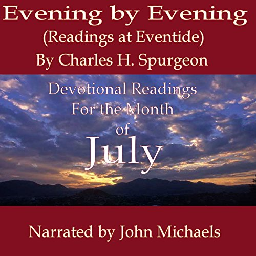 Evening by Evening: Readings for the Month of July (Readings at Eventide) cover art