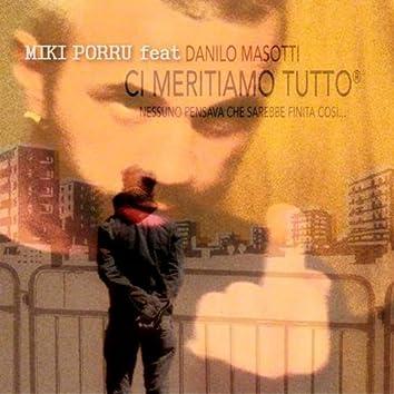 Ci meritiamo tutto (feat. Danilo Masotti)