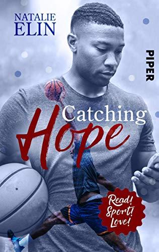 Catching Hope - Leighton und Kaleb: Roman (Read! Sport! Love!)