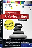 Fortgeschrittene CSS-Techniken: Fortgeschrittene CSS-Techniken, komplexe CSS-Layouts, verschachtelte Navigationslisten, Mehrspaltenlayouts, Debugging u.v.m (Galileo Computing) - Partnerlink