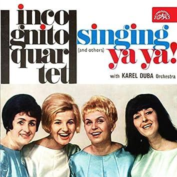 Singing ya ya and others