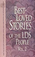 Best Loved Stories of the Lds People