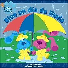 Blue un día de lluvia (Blue's Best Rainy Day) (Pistas de Blue/Blue'S Clues (Spanish)) (Spanish Edition)