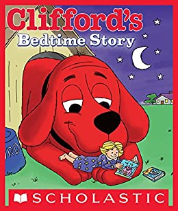 Clifford's Bedtime Story by [Norman Bridwell]