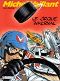 Michel Vaillant, tome 15 - Le cirque infernal