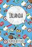 Diario de viaje Irlanda: Planificador de viajes I Planificador de viajes por carretera I Cuaderno de puntos I Cuaderno de viaje I Diario de bolsillo I Regalo para mochileros I Agenda de viaje