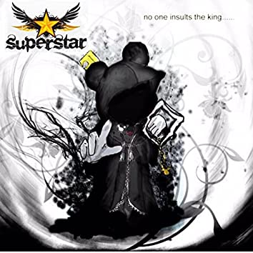You're Not the Superstar (feat. Tobe a. Starr & Garret Arnette)