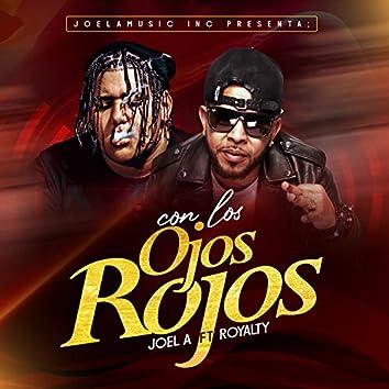CON LOS OJOS ROJOS (feat. ROYALLTY23)
