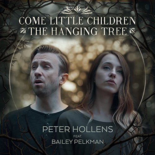 Come Little Children / The Hanging Tree