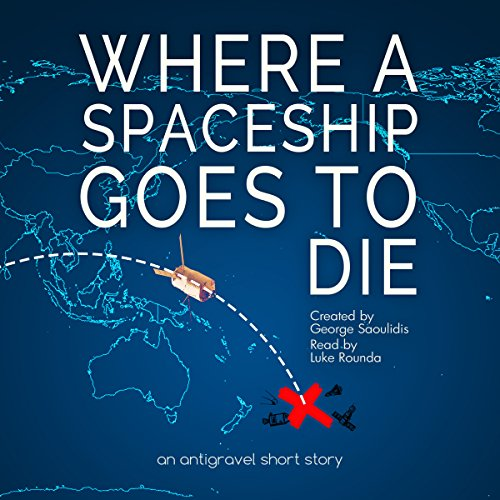 Where a Spaceship Goes to Die audiobook cover art