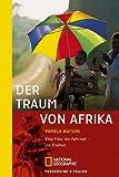 Der Traum von Afrika: Eine Frau, ein Fahrrad - die Freiheit - Pamela Watson