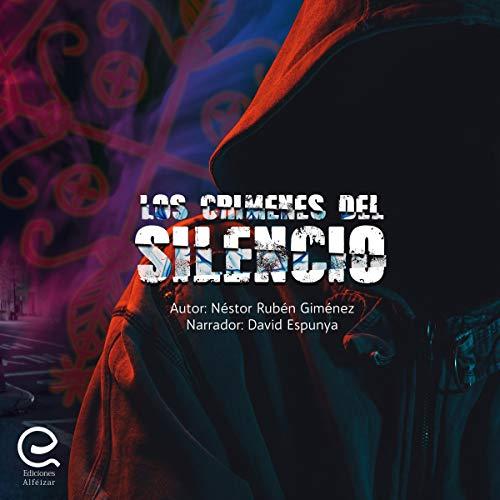 Los Crímenes del Silencio [The Crimes of Silence] audiobook cover art