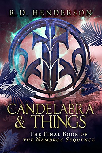Candelabra & Things (Nambroc Sequence Book 7) (English Edition)