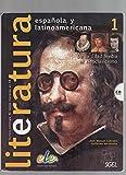 Literatura Espanola y Latinoamericana 1 [Lingua spagnola]: Vol. 1...