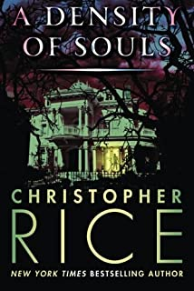 A Density of Souls by Christopher Rice (2014-12-09)
