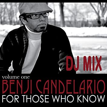 For Those Who Know (DJ Mix)
