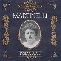 Prima Voce: Martinelli by Giovanni Martinelli