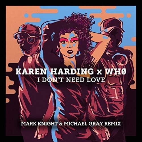 Karen Harding & Wh0 feat. Michael Gray