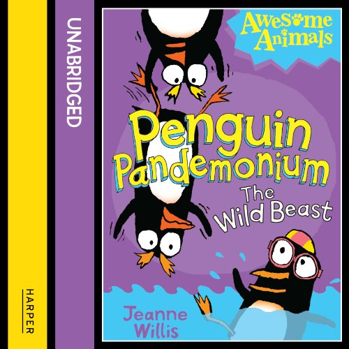 Awesome Animals: Penguin Pandemonium - The Wild Beast cover art