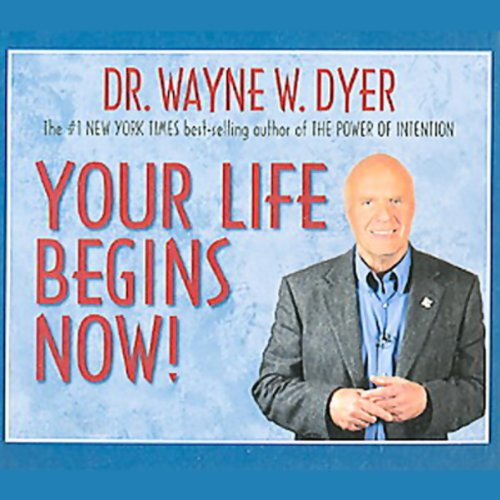 Your Life Begins Now! audiobook cover art
