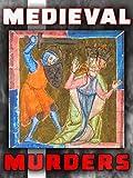Medieval Murders