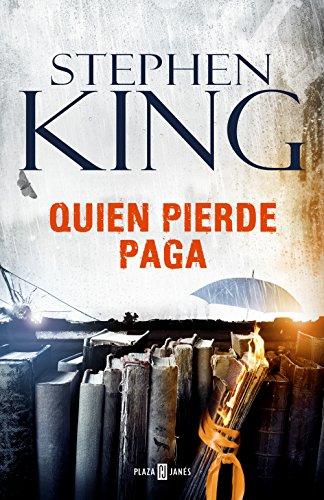 Quien pierde paga (Trilogía Bill Hodges 2) de [Stephen King]
