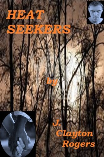 Book: Heat Seekers by James Clayton Rogers