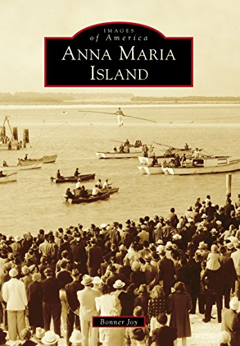 Anna Maria Island (Images of America) (English Edition)