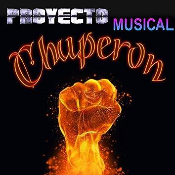 PROYECTO MUSICAL CHUPERON