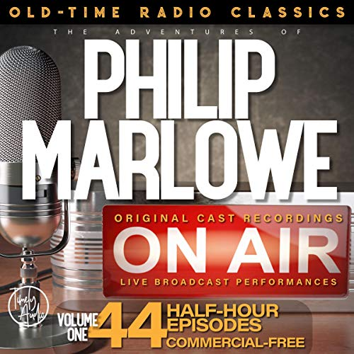 The Adventures of Philip Marlowe, Season 1; 44-Episode Collection audiobook cover art