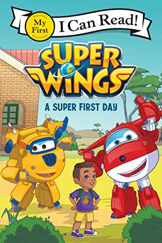 Super Wings: A Super First Day (Super Wings: My First
