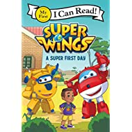 Super Wings: A Super First Day (My First I Can Read)