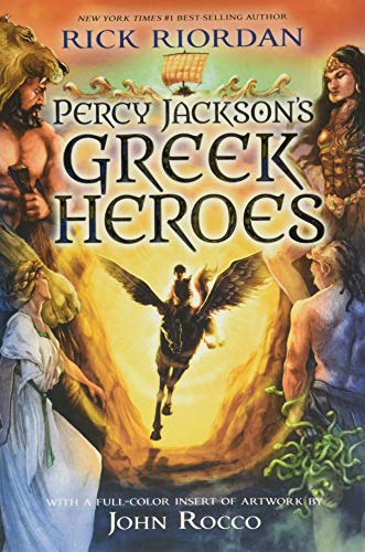 Compare Textbook Prices for Percy Jackson's Greek Heroes Illustrated Edition ISBN 9781484776438 by Riordan, Rick,Rocco, John