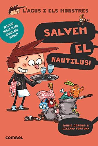 Salvem el Nautilus!: 2 (L'Agus i els monstres)