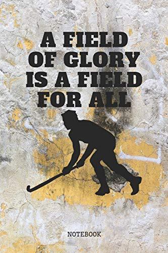 Notebook: Field Hockey Lover Planner / Organizer / Lined Notebook (6