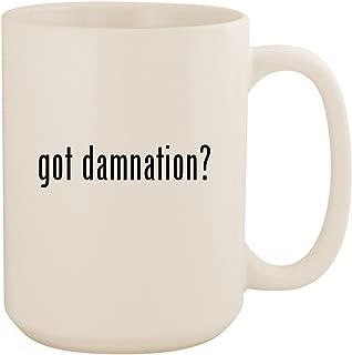 got damnation? - White 15oz Ceramic Coffee Mug Cup