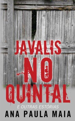 Javalis no Quintal e outras estórias