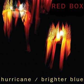 Hurricane / Brighter Blue