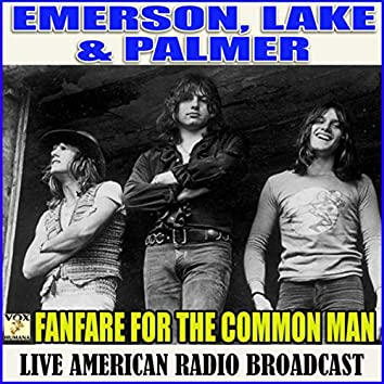 Fanfare For The Common Man (Live)