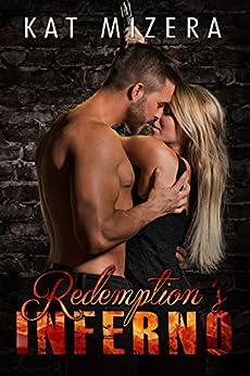 Redemption's Inferno by [Kat Mizera]